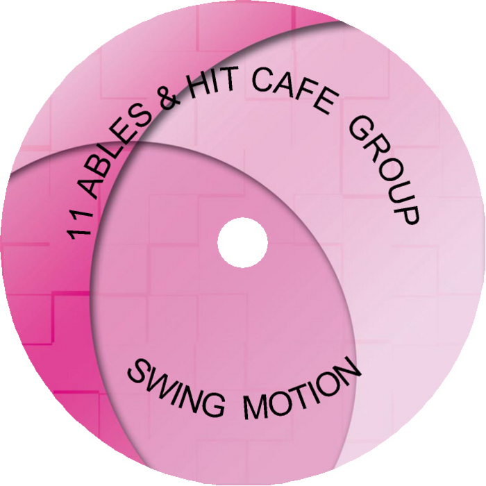 11 ABLES & HIT CAFE GROUP - Swing Motion