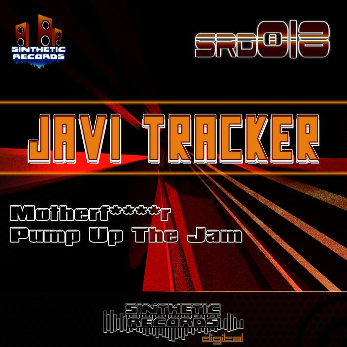 Tracker, Javi - Motherfucker EP
