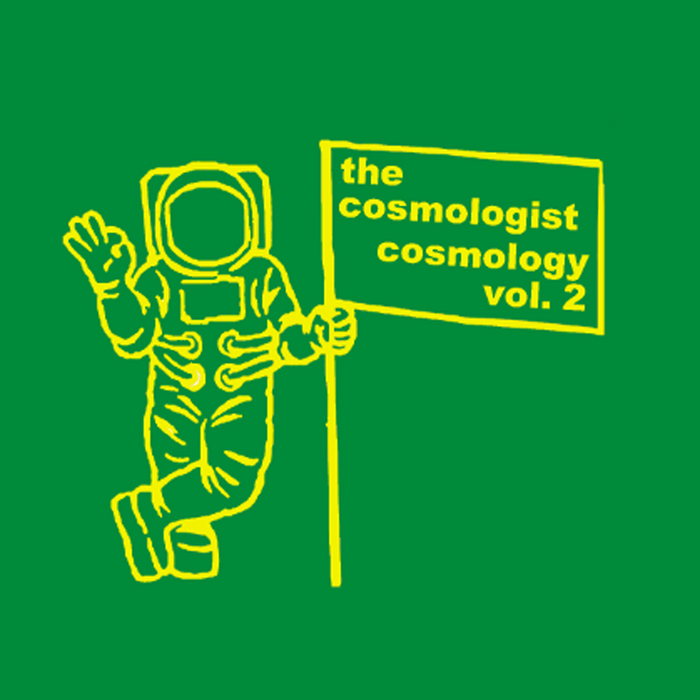 COSMOLOGIST, The - Cosmology Vol 2