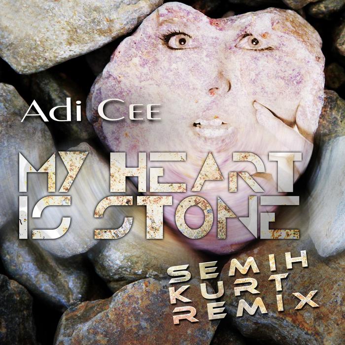 CEE, Adi - My Heart Is Stone