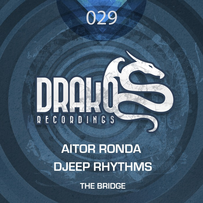 AITOR RONDA/DJEEP RHYTHMS - The Bridge