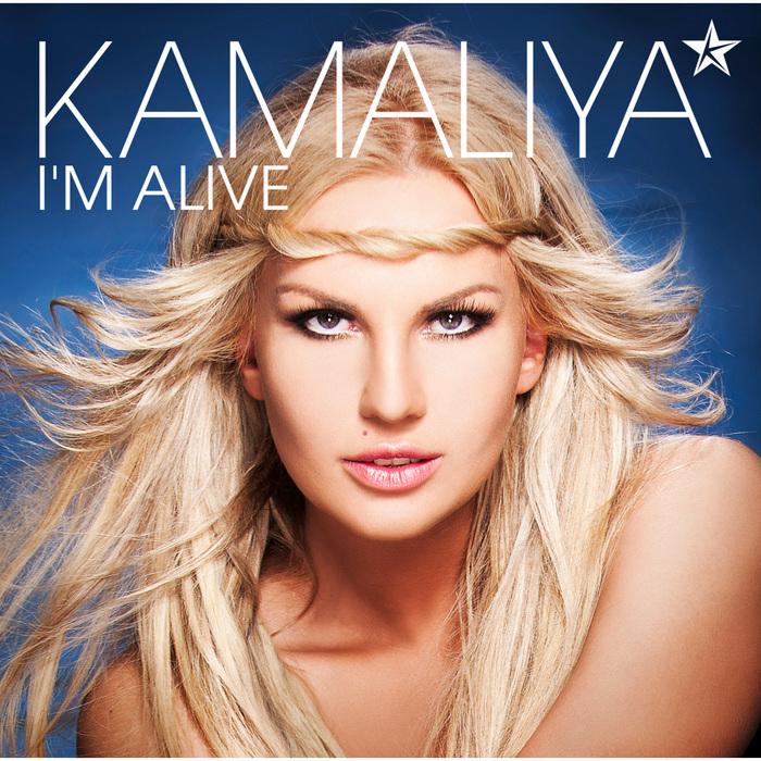 KAMALIYA - I'm Alive