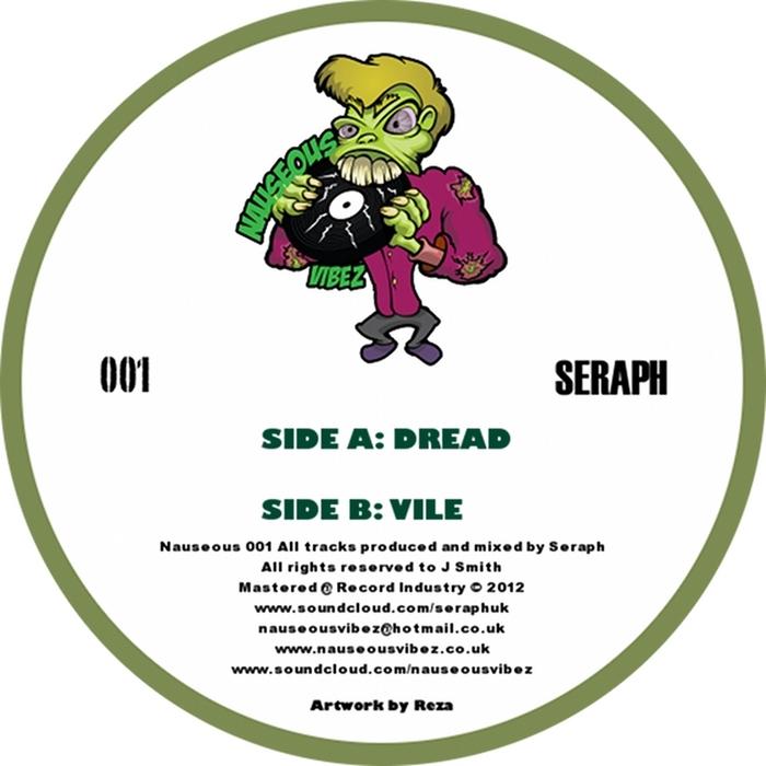 SERAPH - Nauseous Vibez 001