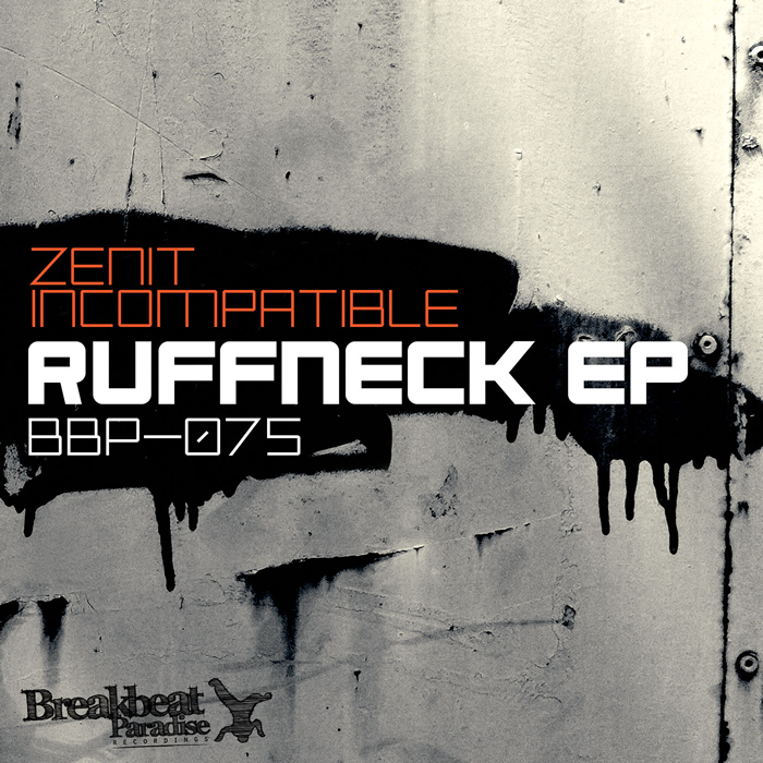 ZENIT INCOMPATIBLE - Ruffneck EP