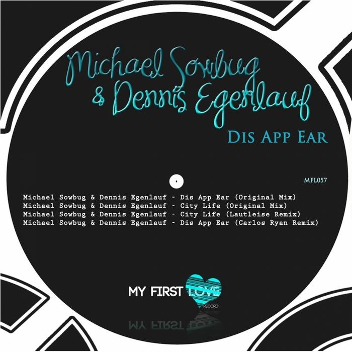 SOWBUG, Michael/DENNIS EGENLAUF - Dis App Ear