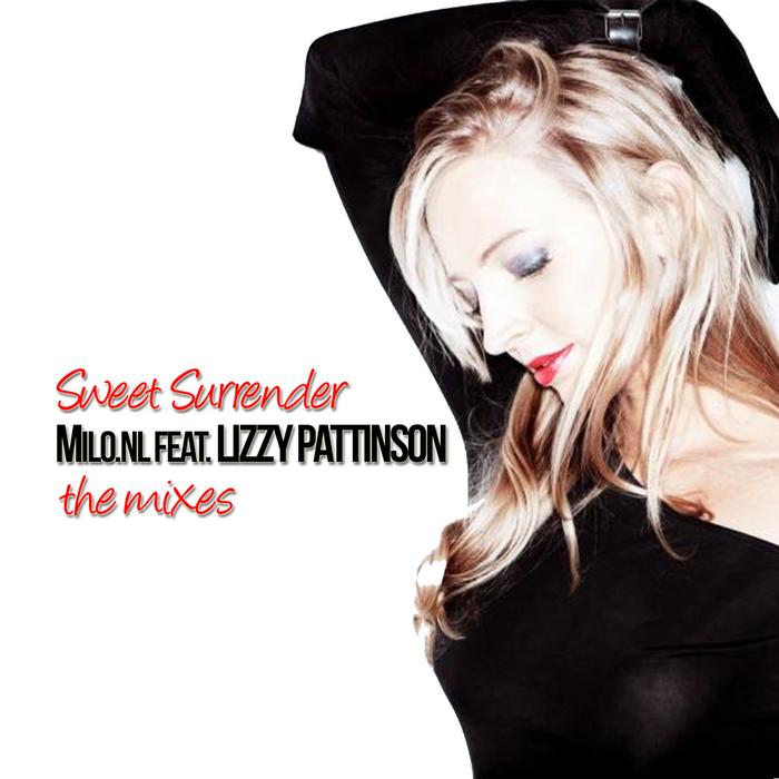 MILO NL feat LIZZY PATTINSON - Sweet Surrender (The mixes)