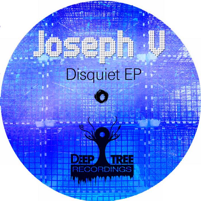JOSEPH V - Disquiet EP