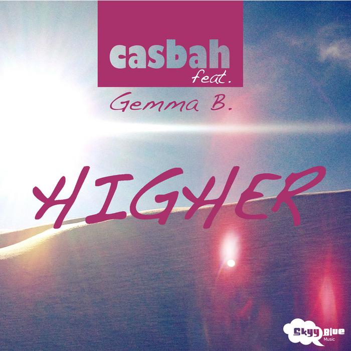 CASBAH feat GEMMA B - Higher