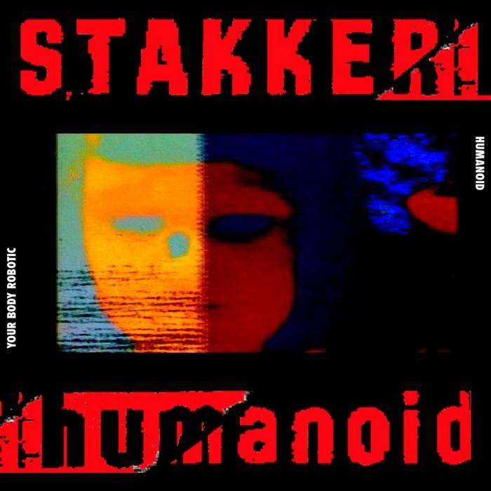 HUMANOID - Your Body Robotic (Part 1)
