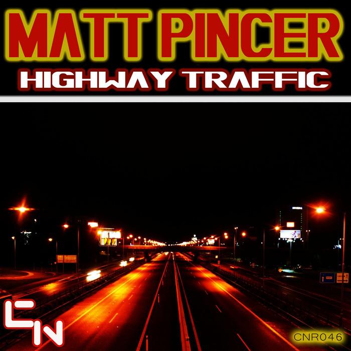 PINCER, Matt - Highway Traffic