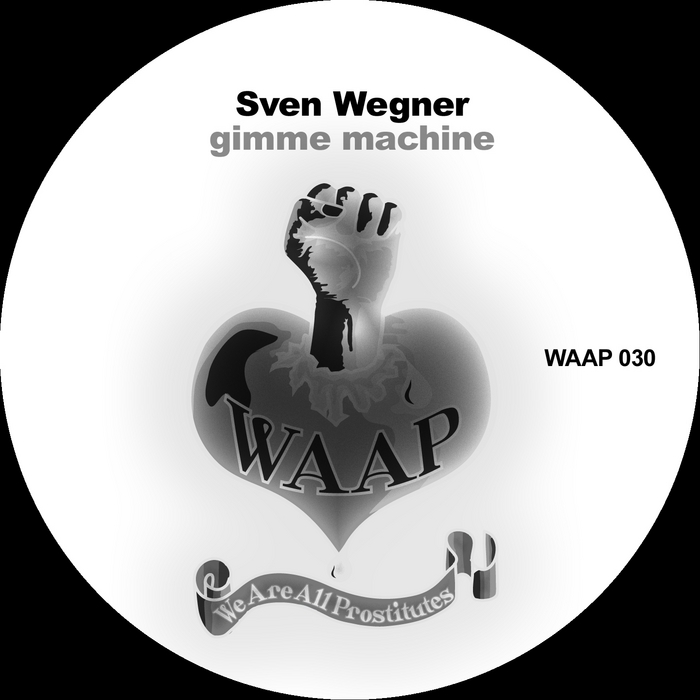 WEGNER, Sven - Gimme Machine