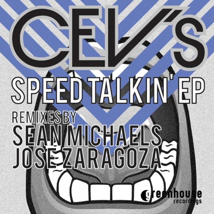 CEV's - Speed Talkin EP