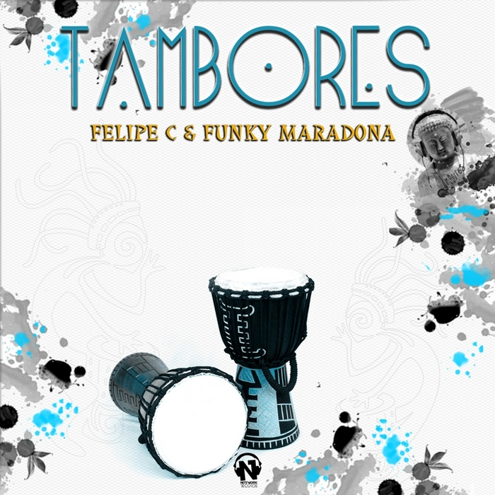 FELIPE C/FUNKY MARADONA - Tambores