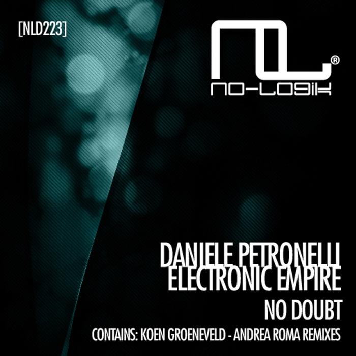 PETRONELLI, Daniele/ELECTRONIC EMPIRE - No Doubt