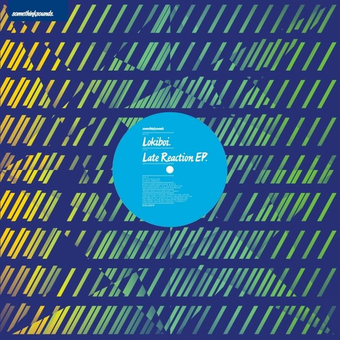 LOKIBOI - Late Reaction EP