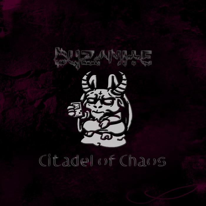 BYZANITE - Citadel Of Chaos