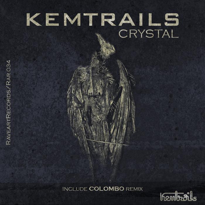 KEMTRAILS - Crystal EP