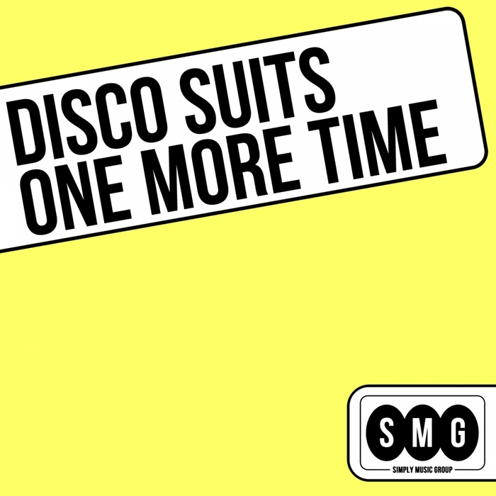 DISCO SUITS - One More Time