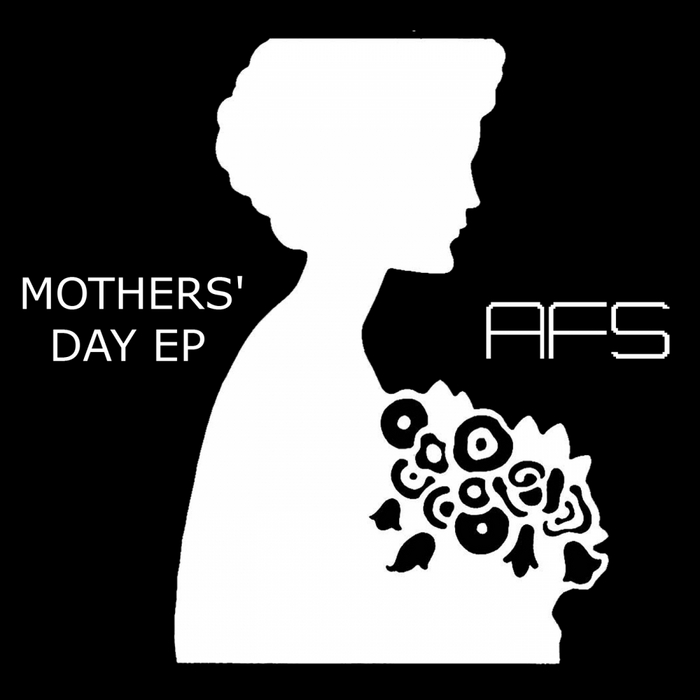 AFS - Mothers' Day EP