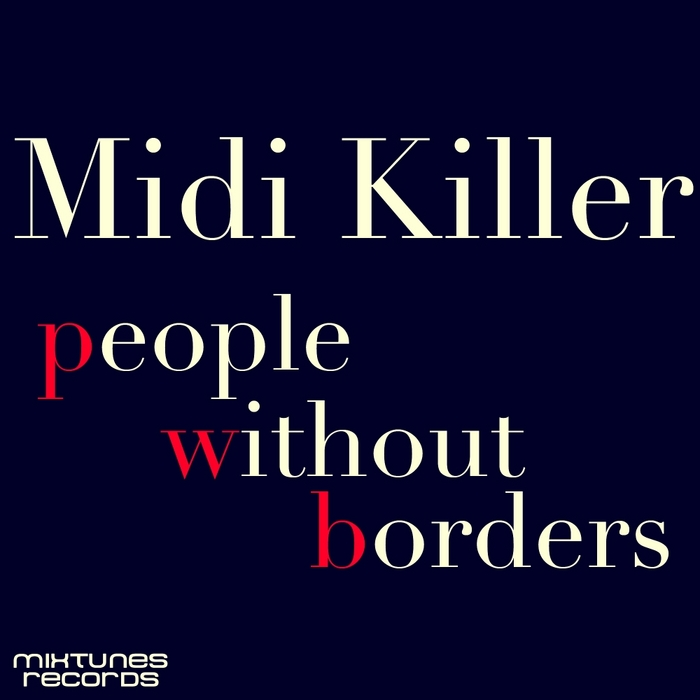 MIDI KILLER - People Without Borders