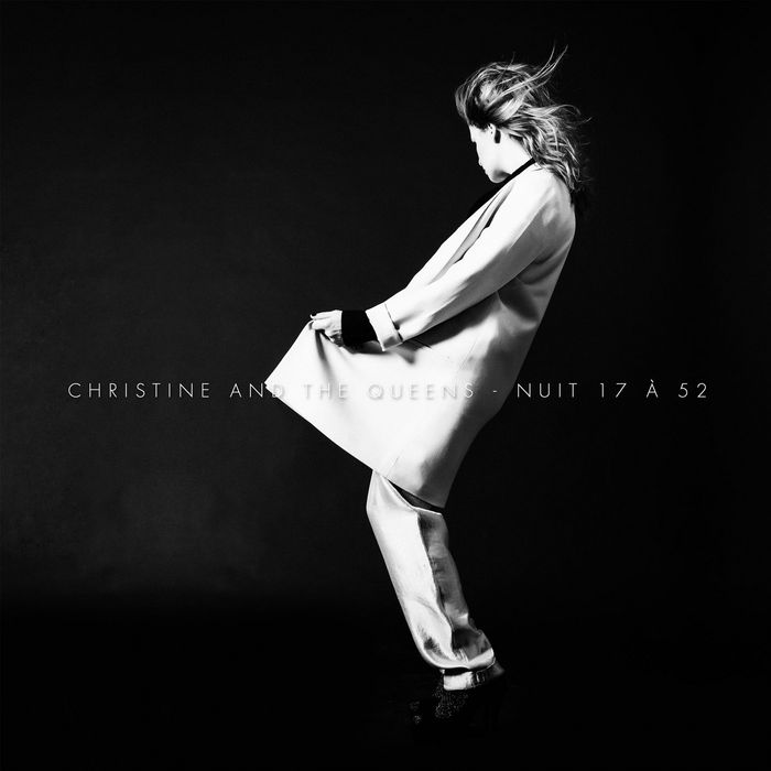 CHRISTINE & THE QUEENS - Nuit 17 A 52