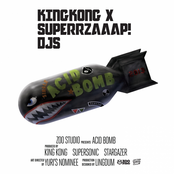 KINGKONG & SUPERRZAAAP DJS - Acid Bomb