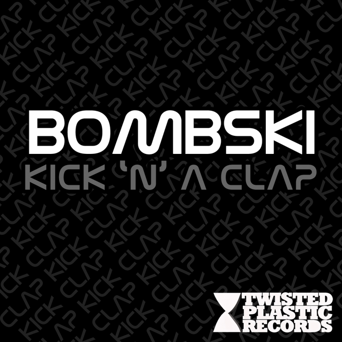 BOMBSKI - Kick N A Clap
