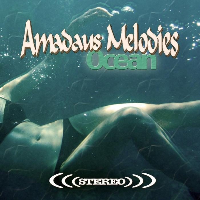 AMADAUS MELODIES - Ocean