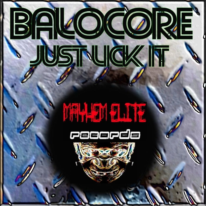 BALOCORE - Just Lick It