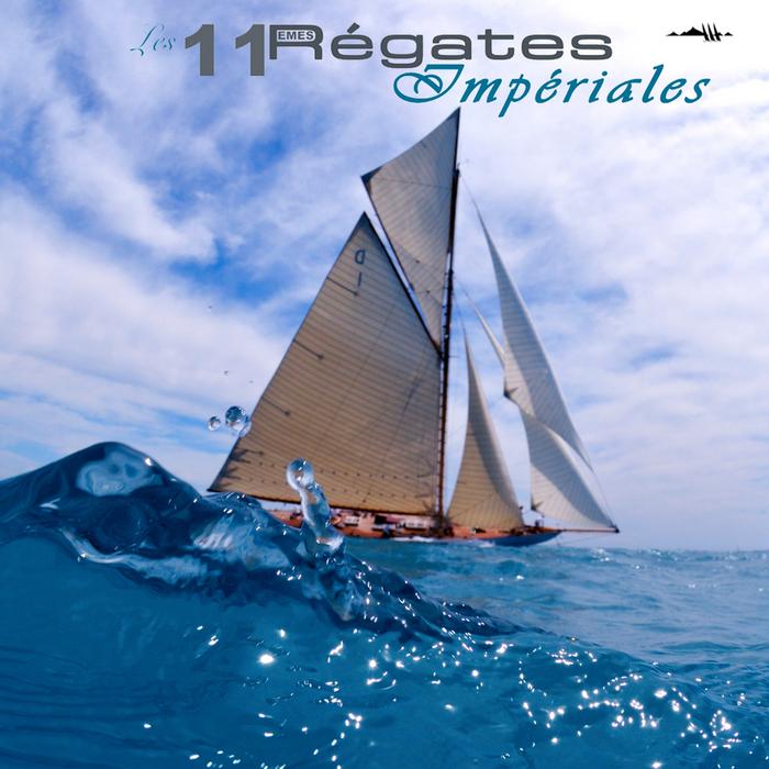 VARIOUS - Les Regates Imperiales 2013