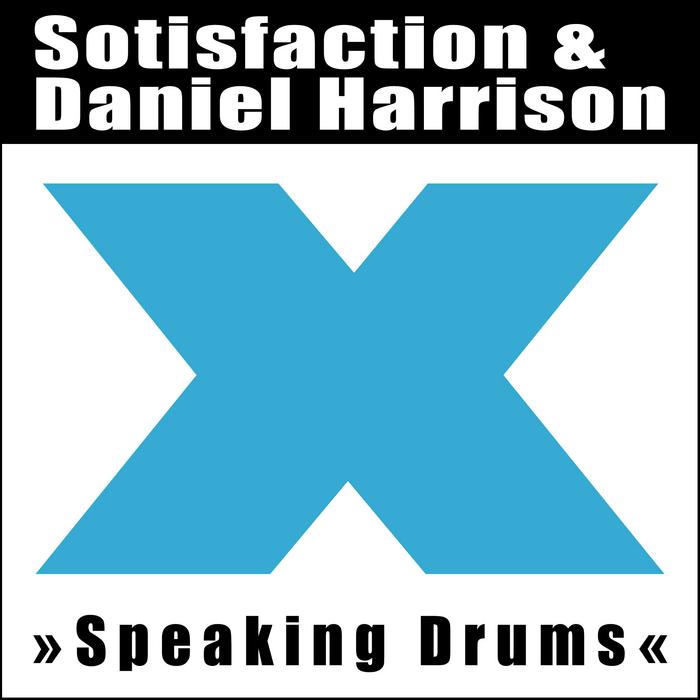 SOTISFACTION/DANIEL HARRISON - Speaking Drums