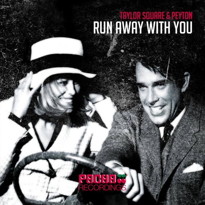 SQUARE, Taylor/PEYTON - Run Away With You
