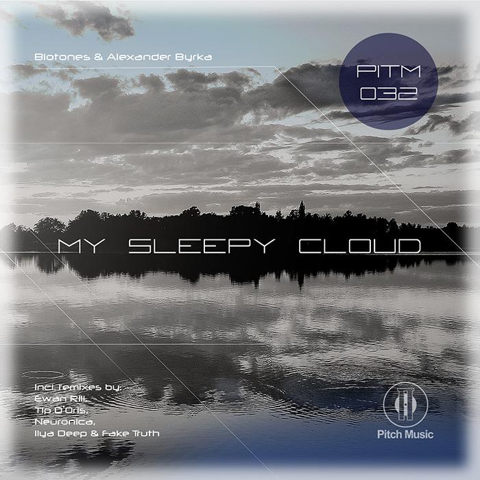 BIOTONES/ALEXANDER BYRKA - My Sleepy Cloud