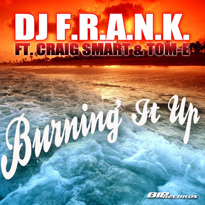 DJ FRANK - Burning It Up