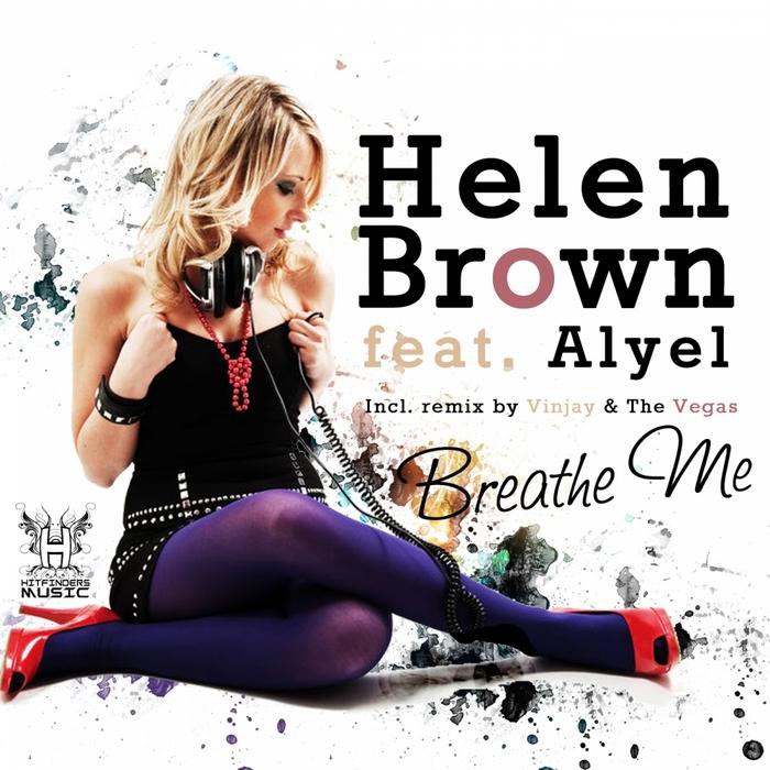 BROWN, Helen feat ALYEL - Breathe Me