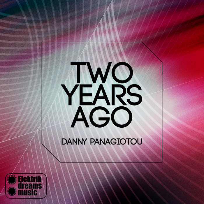 PANAGIOTOU, Danny - Two Years Ago