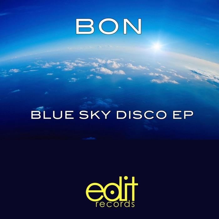 BON - Blue Sky Disco EP