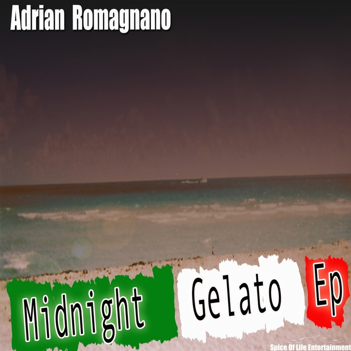 ROMAGNANO, Adrian - The Midnight Gelato EP