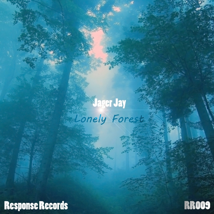 JAGER JAY - Lonely Forest