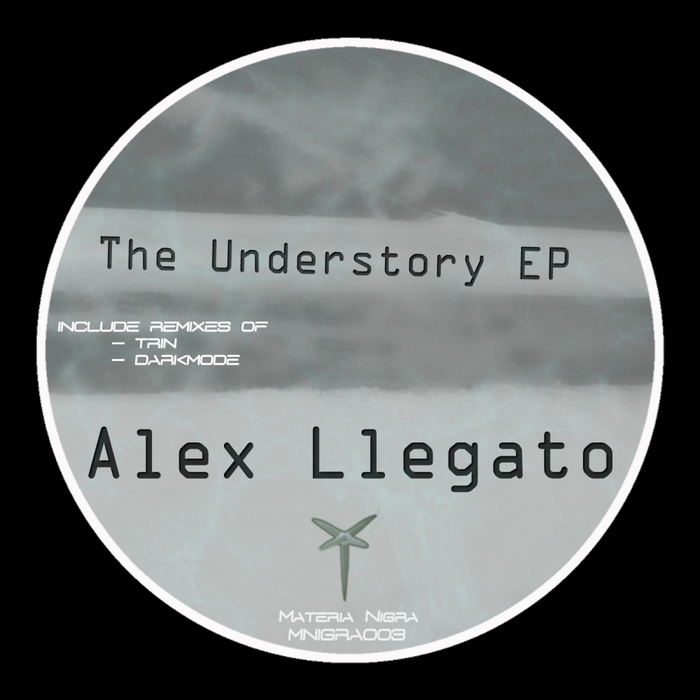 LLEGATO, Alex - The Understory EP