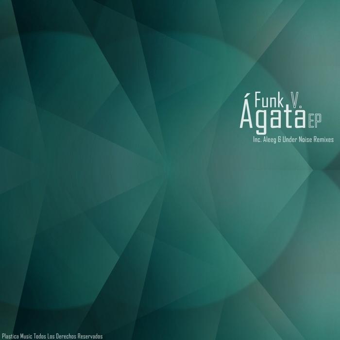 FUNK V - Agata