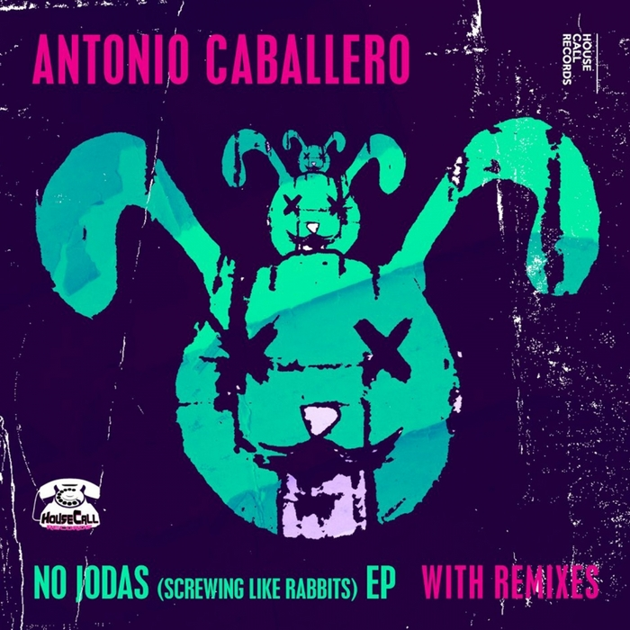 CABALLERO, Antonio - No Jodas (Screwing Like Rabbits)