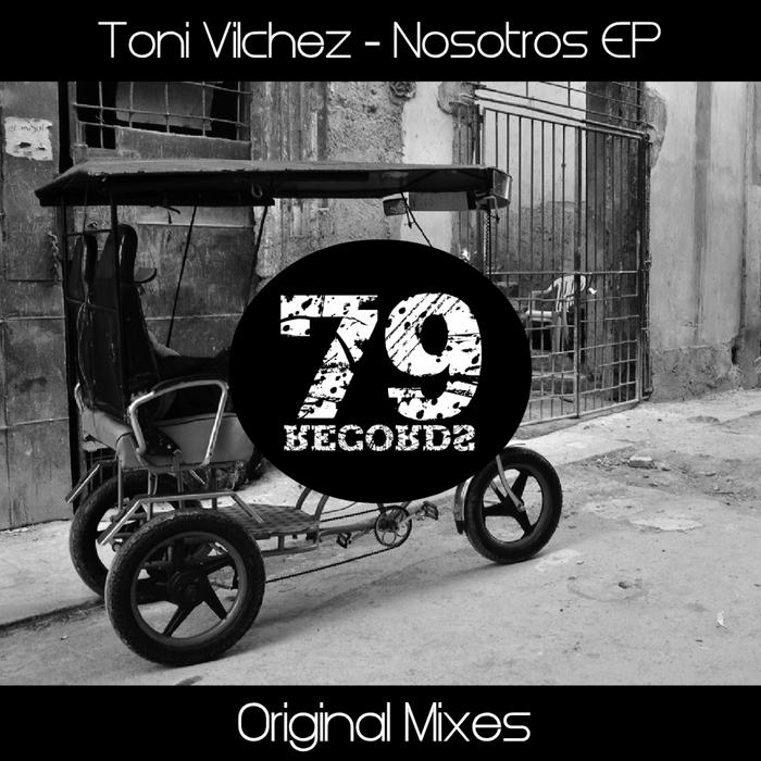 VILCHEZ, Toni - Nosotros EP