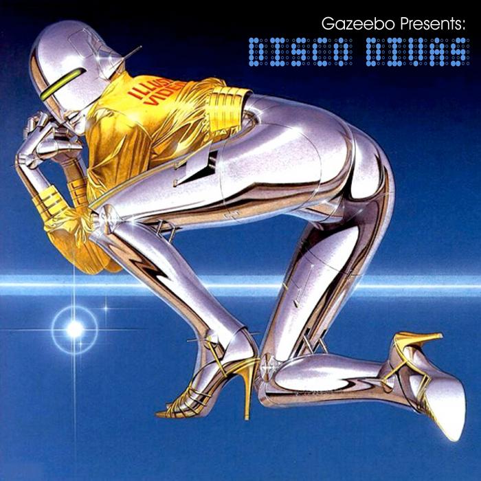 VARIOUS - Gazeebo presents: Disco Divas