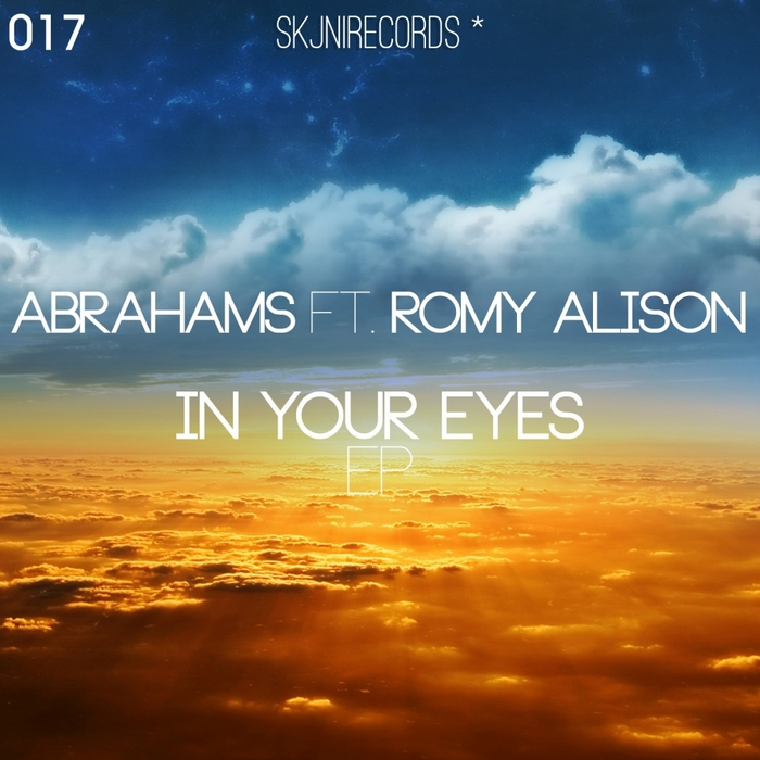 ABRAHAMS feat ROMY ALISON - In Your Eyes EP