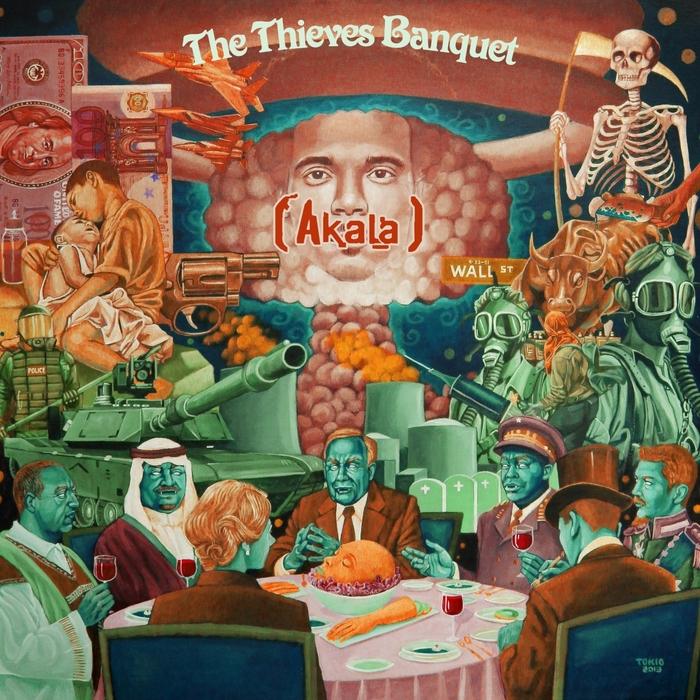 AKALA - The Thieves Banquet
