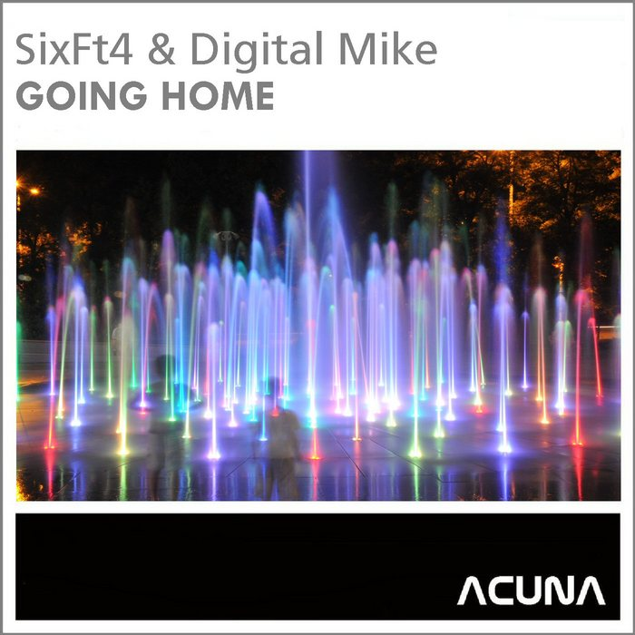 SIXFT4/DIGITAL MIKE - Going Home