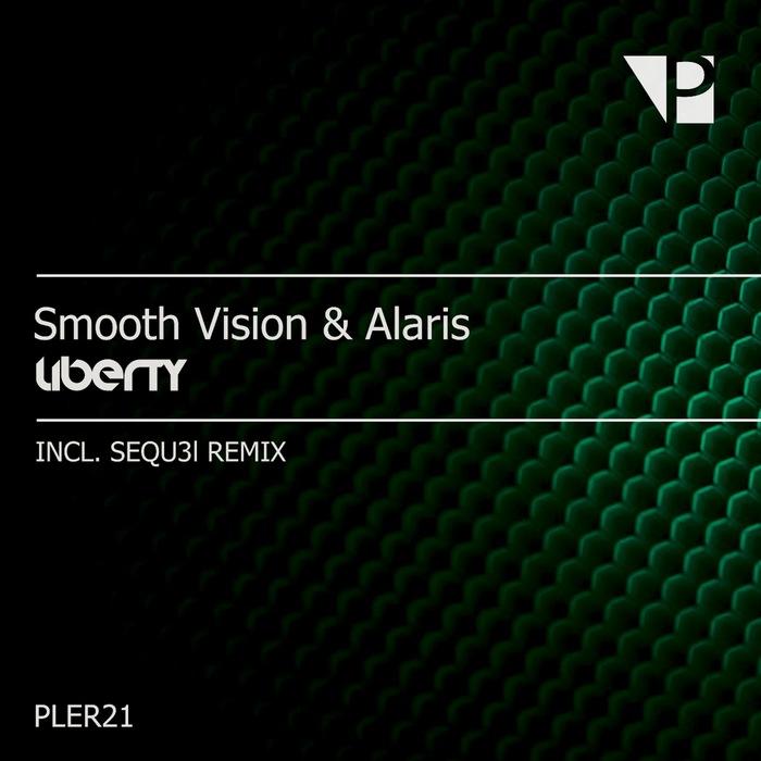 SMOOTH VISION & ALARIS - Liberty