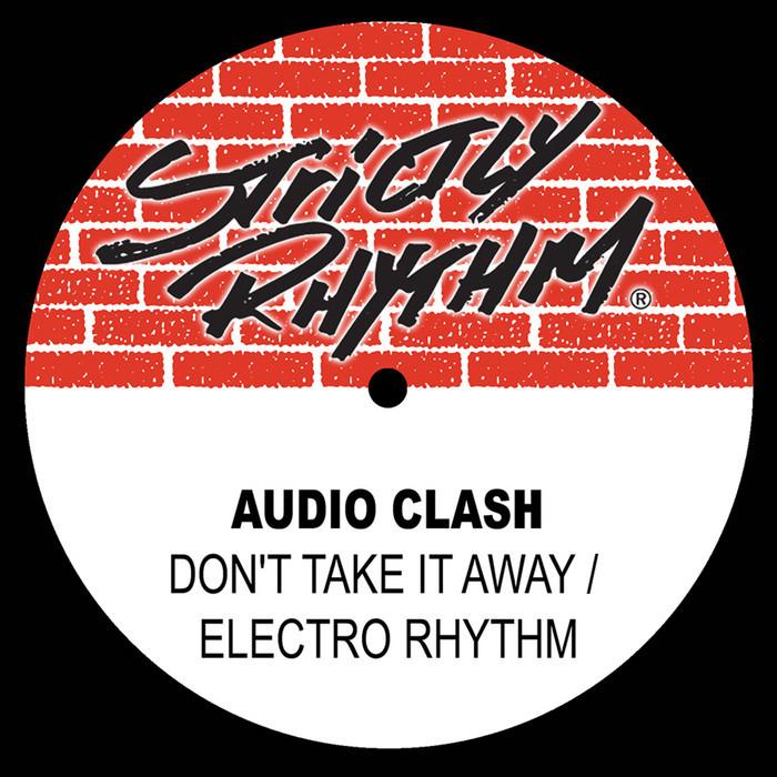 AUDIO CLASH - Don't Take It Away
