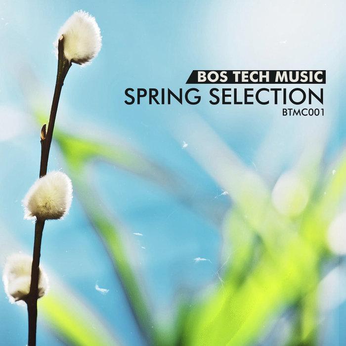 VARIOUS - Bos Tech Music Spring Selection